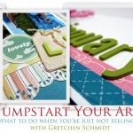 Gretchen Schmidt: Jump Start Your Art