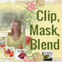 Clip, Mask, Blend