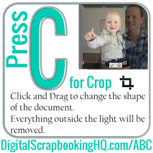 Type C for Crop in PSE. Find out how to use it today! http://www.digitalscrapbookinghq.com/?p=10330