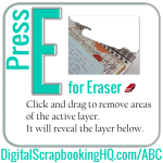 ABCs of PSE: E is for Eraser
