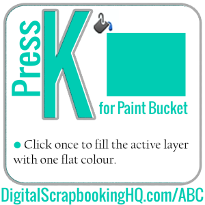Type K for Paint Bucket in PSE. Find out how to use it today! http://www.digitalscrapbookinghq.com/?p=10346