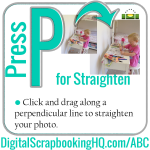 ABCs of PSE: P is for Straighten