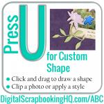 ABCs of PSE: U is for Custom Shape