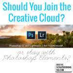 Should you jump into the Cloud? Photoshop Elements vs Creative Cloud for Photographers