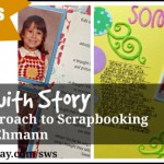 FREE CLASS: Start with Story: A New Approach to Scrapbooking
