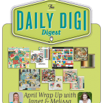 Hear my digi-scrapping story on the Daily Digi Digest
