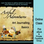 Go on an Art Journaling Adventure with Kristie Sloan