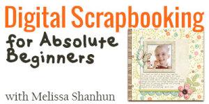 Digital-Scrapbooking-for-Absolute-Beginners-400