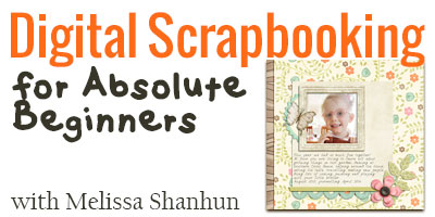 Digital-Scrapbooking-for-Absolute-Beginners-400
