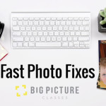 Fast Photo Fixes: Make your every day photos shine with Photoshop Elements