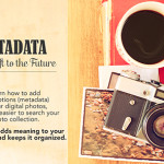 Scrapbooking Inspiration Podcast: Add some intelligence to your photos with Metadata
