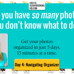Get Organized: Photos – Work Along Day 4