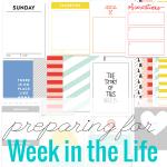 Preparing for Week in the Life