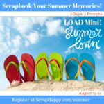 Scrap your Summer in Just 7 Day with LOAD Mini!