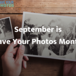 Save Your Photos Month 2017